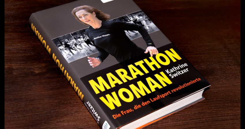 Kathrine Switzer: eine beeindruckende Frau mit einer inspirierenden und motivierenden Laufgeschichte