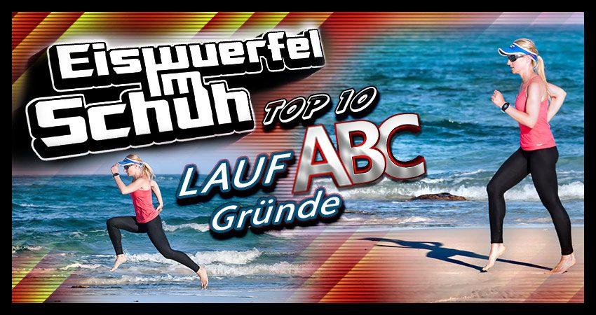 Das Lauf-ABC – Was es mich lehrte – meine Top 10 (Teil II)
