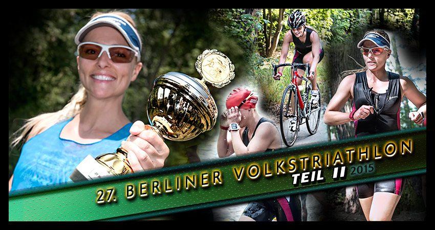 27. Berliner Volkstriathlon an der Krumme Lanke: Einmal Sieg und nun leider nie wieder (Teil II)