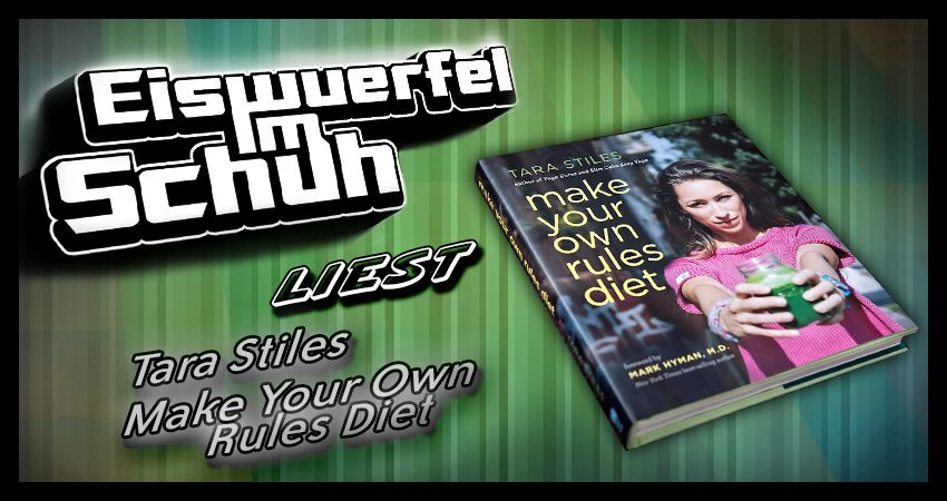 Tara Stiles: Make your own rules diet (BUCHVORSTELLUNG)