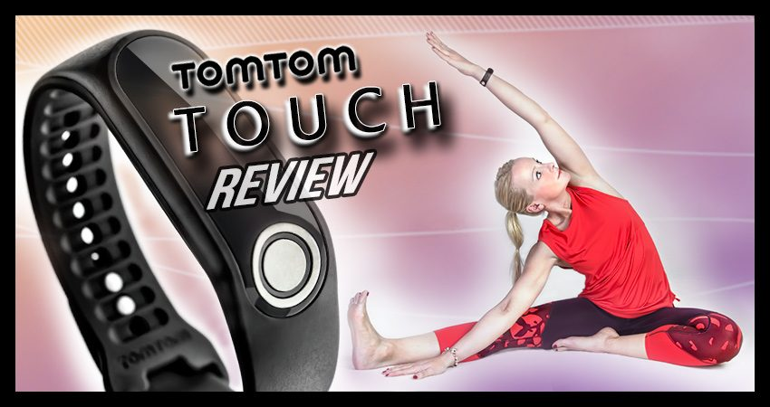Der TomTom Touch Fitness Tracker im Test