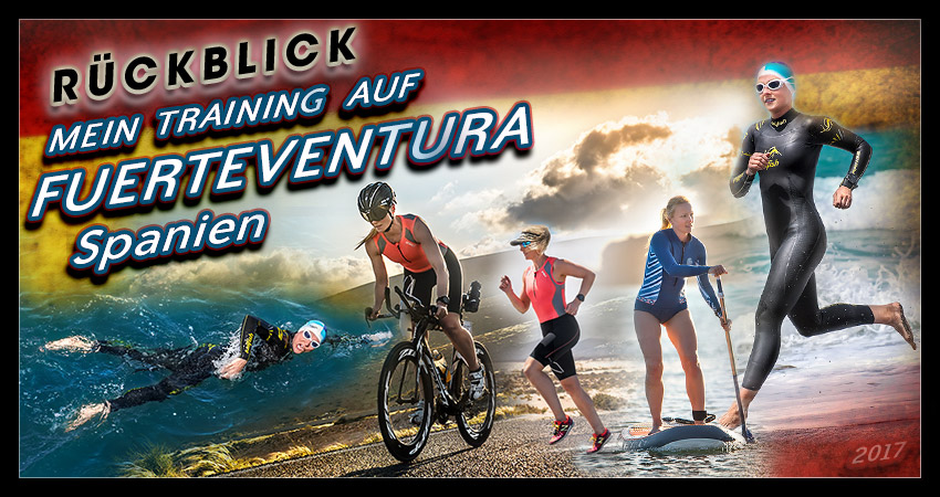 Fuerteventura – Mein Training: alles wie immer, einfach Sommermädchenwetter im Ozean