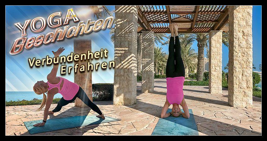 Yogageschichten: mit Verbundenheit Stabilität schaffen und sich entfalten