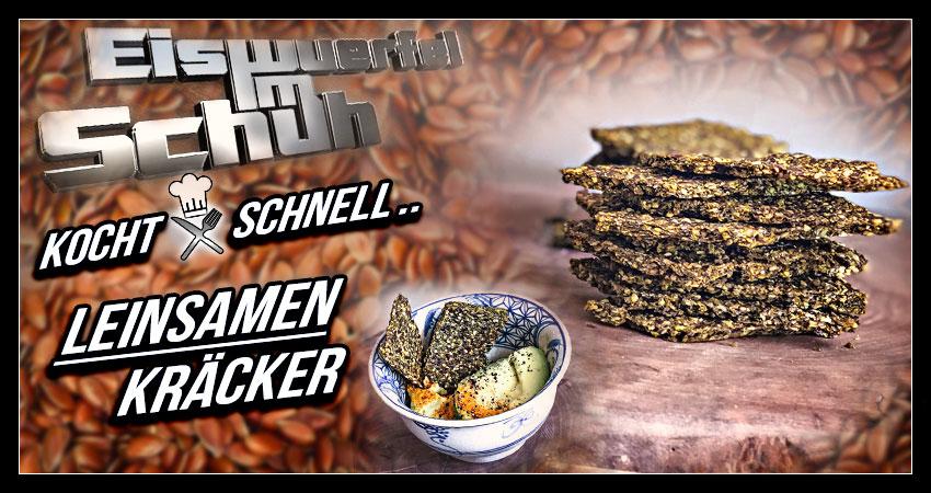 Leinsamen Kräcker Rezept