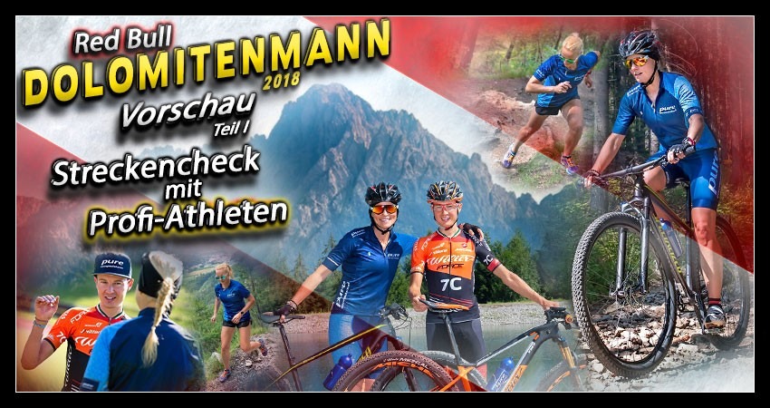 Red Bull Dolomitenmann Strecken Check