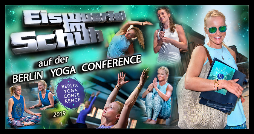 Berlin Yoga Conference 2019 in der Malzfabrik Collage