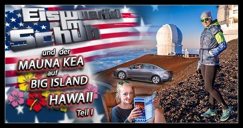 Mauna Kea Reiseblog Big Island Hawaii