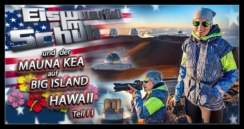 Banner Collage Mauna Kea Blog Reisen Artikel