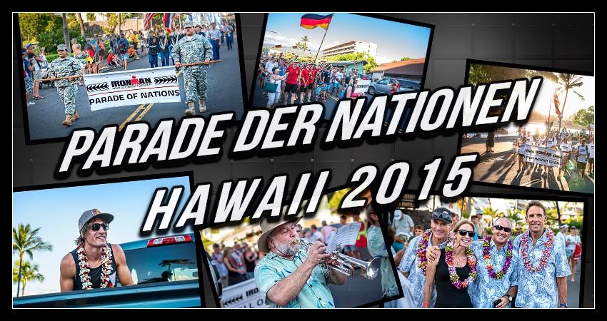 Parade der Nationen Hawaii Big Island Ironman World Championship 2015