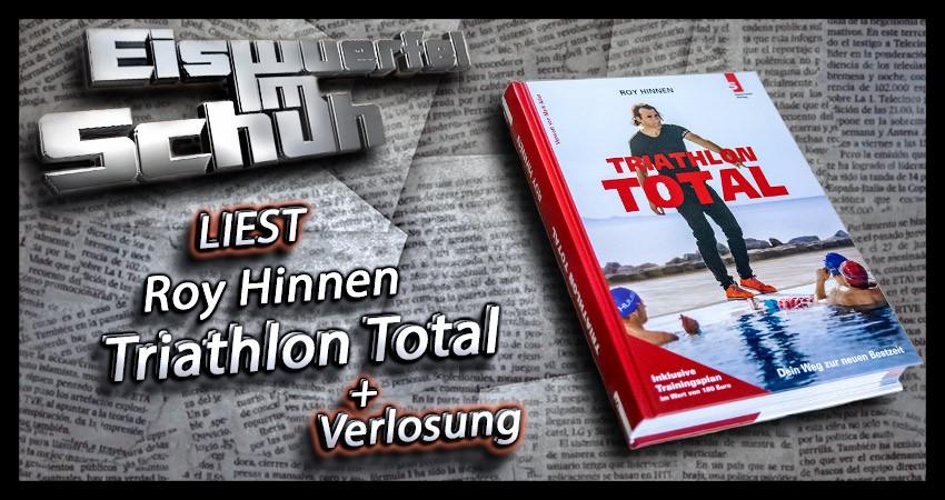 Triathlon Total: Dein Weg zur neuen Bestzeitvon Roy Hinnen Buchempfehlung Cover Collage