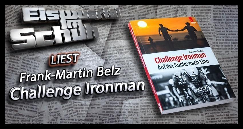 Challenge Ironman auf der Suche nach Sinn von Frank Martin Belz Rezension Buchempfehlung Cover