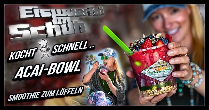 Acai Bowl Smoothie Fitness Rezept Blog Eiswuerfelimschu